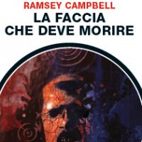 La faccia che deve morire di Ramsey Campbell