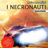 I Necronauti, dall'ebook all'edicola