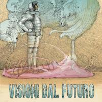 Visioni dal futuro, un albo indipendente dedicato alla fantascienza