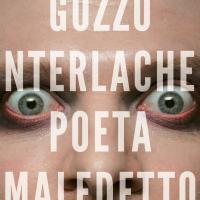 Gozzo Unterlachen poeta maledetto, il libro più strano che state per leggere