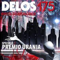 Delos Science Fiction 175 e il Premio Urania