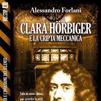 Alessandro Forlani: quarto capitolo per Clara Hörbiger contro i Seleniti