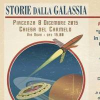 Storie della Galassia, l'8 dicembre fantascienza a Piacenza