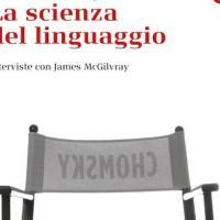 La scienza del linguaggio secondo Noam Chomsky