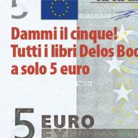 Dammi il cinque, i libri Delos Books a 5 euro