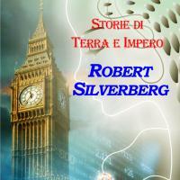 La terra e l'impero di Robert Silverberg