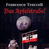 Das Apfelstrudel, lo strudel di Francesco Troccoli è in ebook