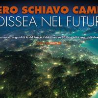 Odissea nel futuro, inizia la nuova saga di Piero Schiavo Campo