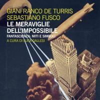 Le meraviglie dell'impossibile, il meglio delle introduzioni di Futuro
