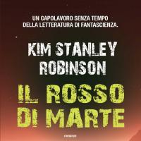 Il rosso di Marte, un capolavoro che torna in libreria (e arriva in ebook)