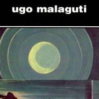 Cronache di un antico avvenire, il gran ritorno di Ugo Malaguti