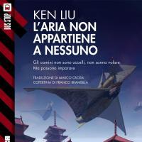 Lo steampunk cinese di Ken Liu in ebook