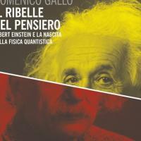 Einstein, il ribelle del pensiero