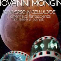 L'universo in celluloide tra scienza e fantasia