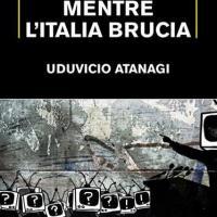 Mentre l'Italia brucia, distopia nel mondo della televisione