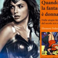 Da Mary Shelley a Wonder Woman, donne e fantascienza domenica al MuFant