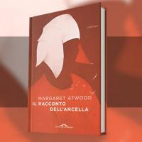 Il racconto dell'ancella di Margaret Atwood