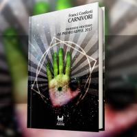 """Carnivori, la distopia """"alimentare"""" di Franci Conforti"""