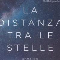 La distanza tra le stelle, l'esordio di Lily Brooks-Dalton in libreria con Editrice Nord