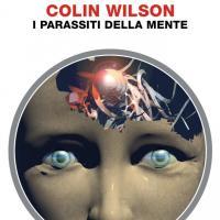 In edicola i parassiti di Colin Wilson