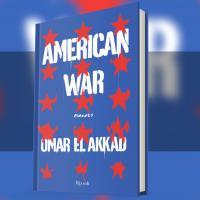 American War, la seconda guerra civile americana secondo di Omar El Akkad