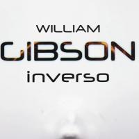Con Inverso William Gibson torna alla fantascienza
