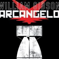 Arcangelo, William Gibson scende in campo nel fumetto