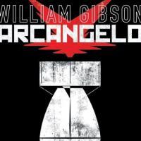 Arcangelo, William Gibson scende in campo nel fumetto