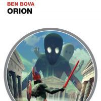 Orion di Ben Bova è nelle edicole