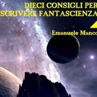 Dieci consigli per scrivere fantascienza