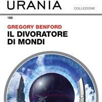 Quando si avvicina un buco nero: l divoratore di mondi di Gregory Benford