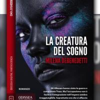 La creatura del sogno è il nuovo romanzo di Milena Debenedetti