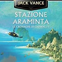 Stazione Araminta di Jack Vance, ora c'è anche la versione stampata