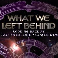 What We Left Behind: il documentario su Star Trek: Deep Space Nine