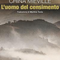 Zona 42 presenta China Miéville: L'uomo del censimento