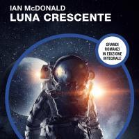 La trilogia Luna arriva all'ultimo atto