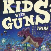 Kids With Guns 2 - Tribe