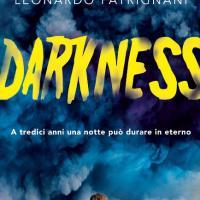 Com'è Darkness, il nuovo romanzo di Leonardo Patrignani stile Stranger Things