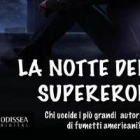 La notte dei supereroi