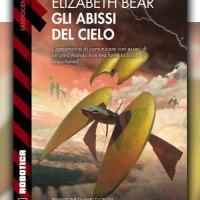 Gli abissi del cielo, il mondo alieno di Elizabeth Bear