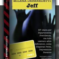 Jeff, l'amore interdimensionale al tempo del reddito di cittadinanza