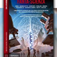Fanta-Scienza, quando la fantascienza insegue la scienza