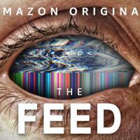 The Feed: il trailer della nuova serie di Amazon Prime Video