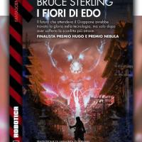 I fiori di Edo: Bruce Sterling e il destino del Giappone