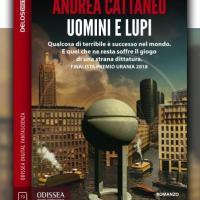 Esce Uomini e lupi, thriller distopico finalista al Premio Urania