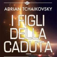 Con I figli della caduta tornano i ragni superintelligenti di Adrian Tchaikovsky