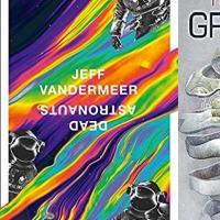 Le nuove opere di Jeff VanderMeer e Greg Egan