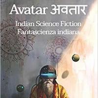 Avatar: la fantascienza indiana sbarca in Italia