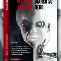 Bianco su nero, torna l'ultima antologia di Vittorio Curtoni