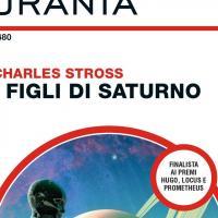 Stross omaggia Asimov ed Heinlein: I figli di Saturno
